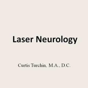 Laser Neurology by Curtis Turchin, M.A., D.C.