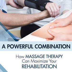 A Powerful Combination with Physical Therapy and Massage