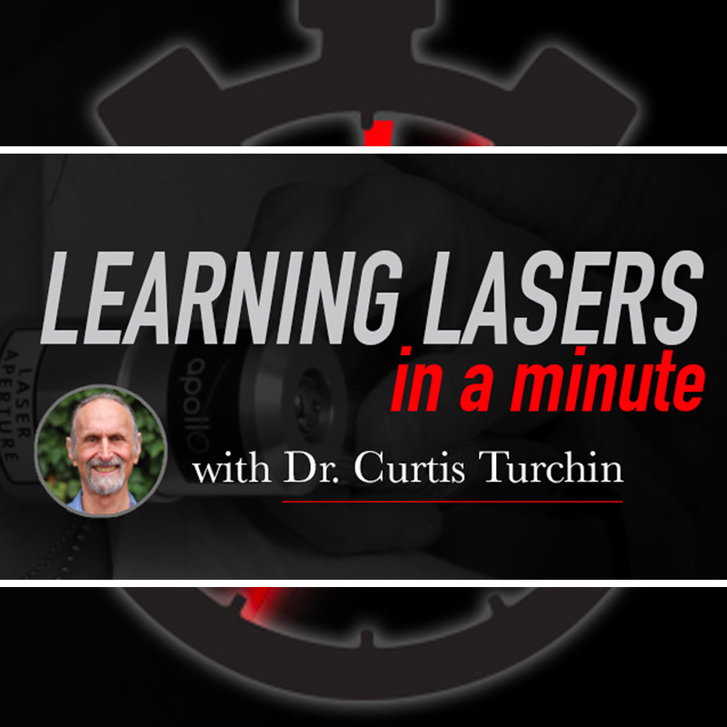 Learning Lasers in a Minute with Dr. Curtis Turchin